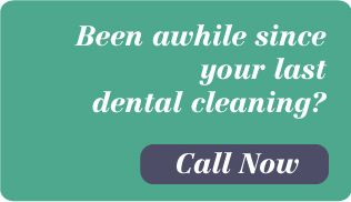 Been awhile since your last dental cleaning? Call now